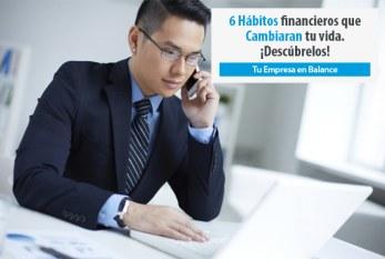 6 Hábitos Financieros que Cambiarán tu Vida