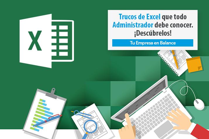 Descubre los Trucos de Excel que Todo Administrador Debe Conocer