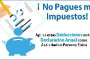 ¡No Pagues más Impuestos!: Aplica estas Deducciones Personales en tu Declaración Anual como Asalariado o Persona Física