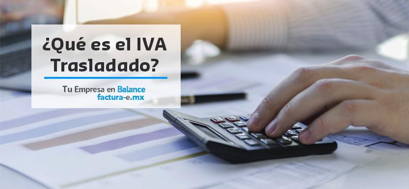 ¿Qué es el IVA Trasladado?